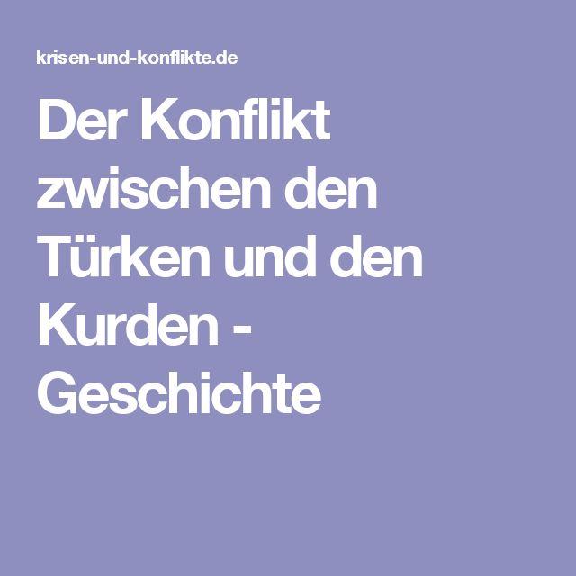 Der Konflikt zwischen den Türken und den Kurden - Geschichte