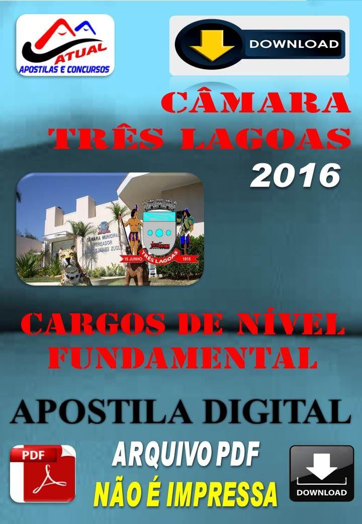 Apostila Digital Concurso Camara Tres Lagoas MS Nivel Fundamental 2016