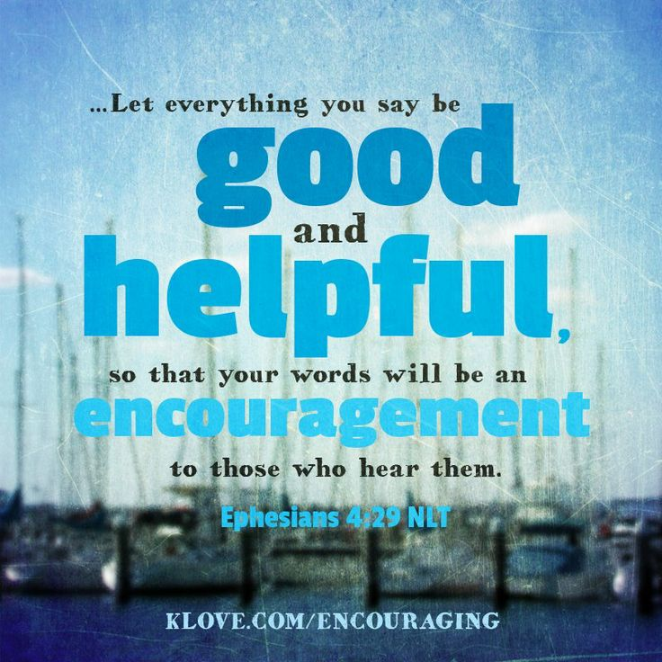 Todays Encouraging Word Http Www Klove Com Ministry