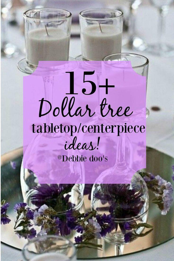 15 Dollar Tree Tabletop Ideas Wedding Inspiration Pinterest