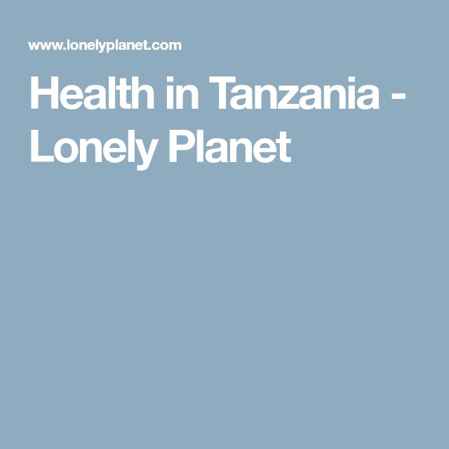 Health in Tanzania - Lonely Planet