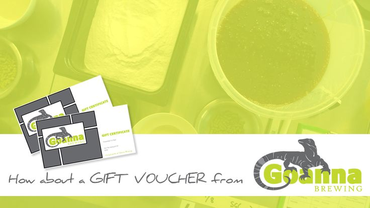 How about a Goanna Brewing gift voucher? Father's Day (or Mother's Day!!!); Christmas; Birthdays... Can be used for brewing sessions, or any of our merchandise or equipment. www.goannabrewing.com.au