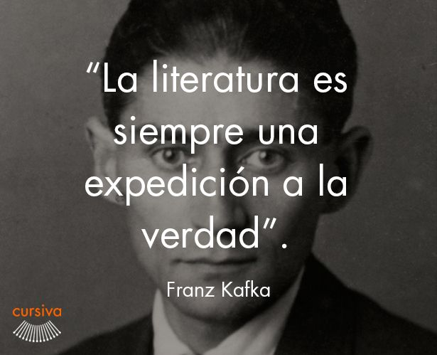 """""""La literatura es siempre una expedición a la verdad"""" Franz Kafka #cita #quote #escritura #literatura #libros #books #FranzKafka"""