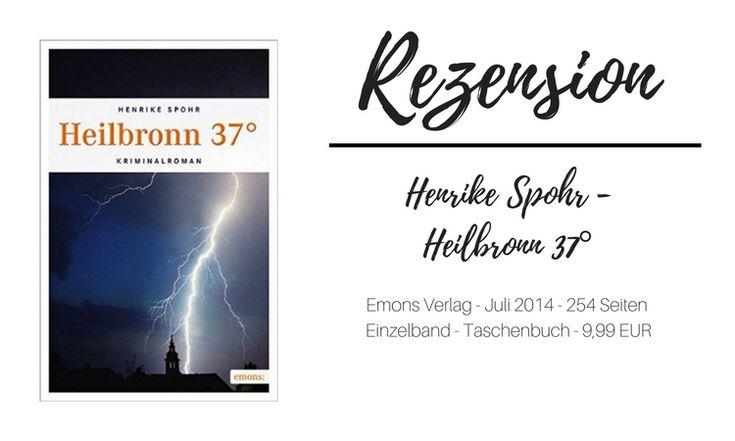 Henrike Spohr - Heilbronn - 37 Grad