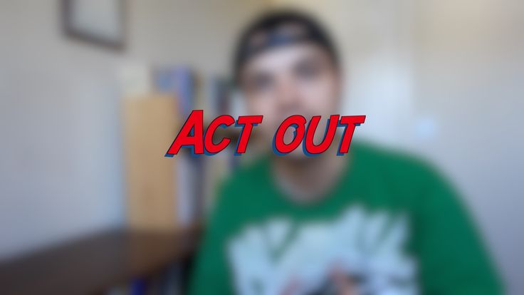 Act out - W28D7 - Daily Phrasal Verbs - Learn English online free video lessons
