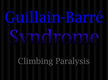 Guillain-Barre Syndrome Patients | UTHealth - HealthLeader: Guillain-Barré Syndrome