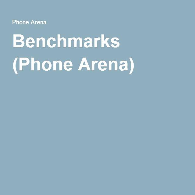 Benchmarks (Phone Arena)