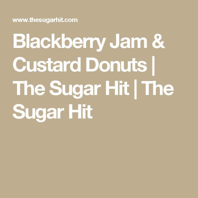 Blackberry Jam & Custard Donuts | The Sugar Hit | The Sugar Hit