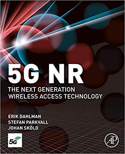 PDF DOWNLOAD] 5G NR: The Next Generation Wireless Access