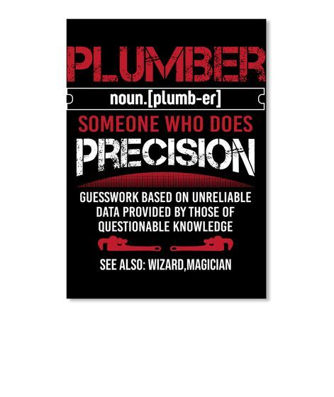 Precision Guesswork Plumber Meaning Tee Black T-Shirt Front