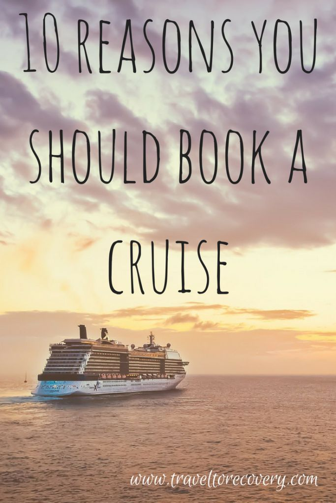 reasons to book a cruise