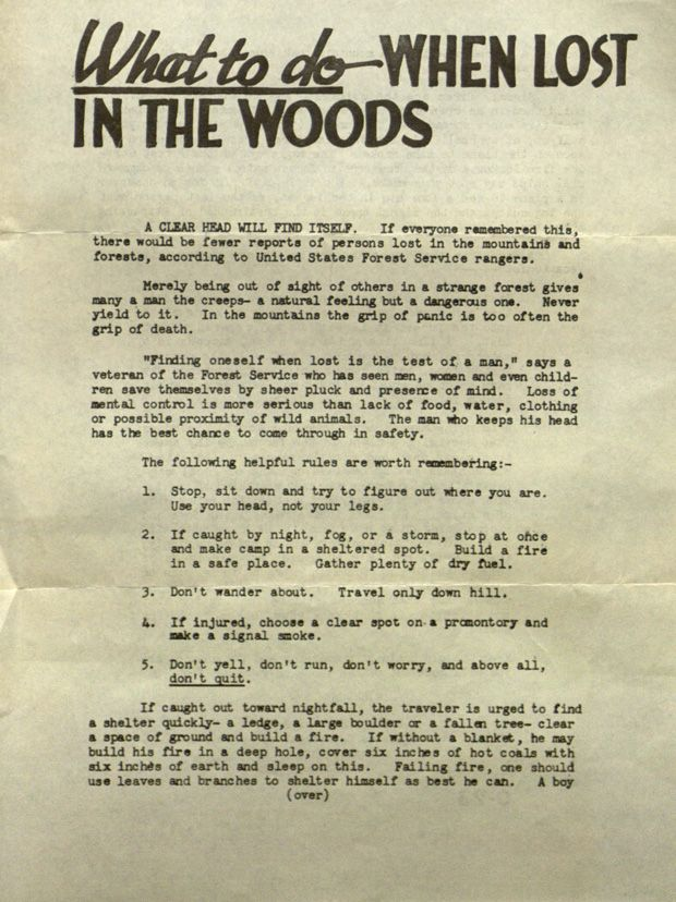 """The U.S. Forest Service's 1946 safety flyer """"What To Do When Lost In The Woods"""" unintentionally offers general words of wisdom for times of trouble: """"Don't yell, don't run, don't worry, and above all, don't quit."""""""
