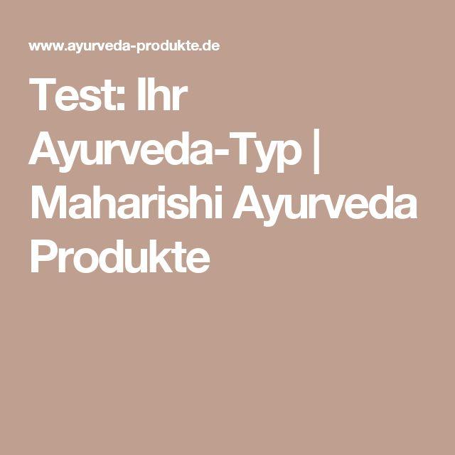 Test: Ihr Ayurveda-Typ   Maharishi Ayurveda Produkte