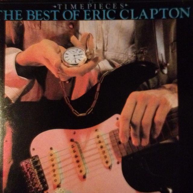 Eric Clapton - Timepieces - The Best of Eric Clapton: Eric Clapton