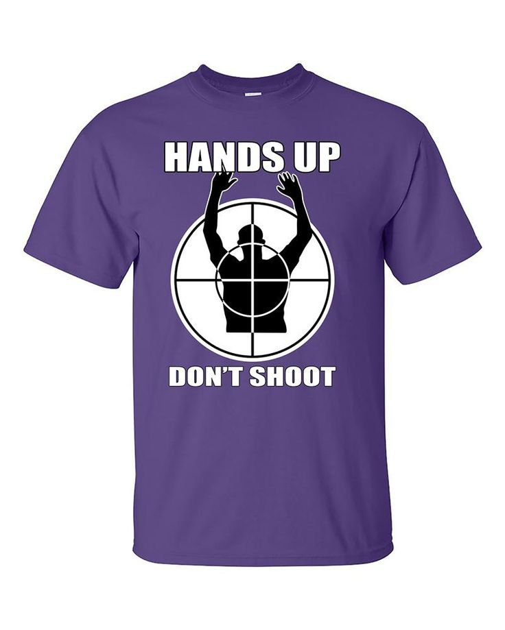 Hands Up Dont's Shoot Sniper Funny T-Shirt