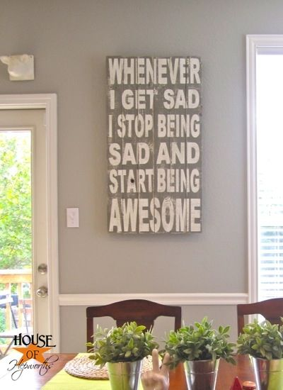 YES! XD Haha I shall be sure to do this the next time I feel down XD: Old Fences, Houses, Mothers Quotes, Old Fence Boards, Typography Art, Wooden Signs, Diy, Be Awesome, Awesome Silhouette Art Hoh 45