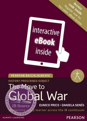 Pearson Baccalaureate History: The Move to Global War eText only