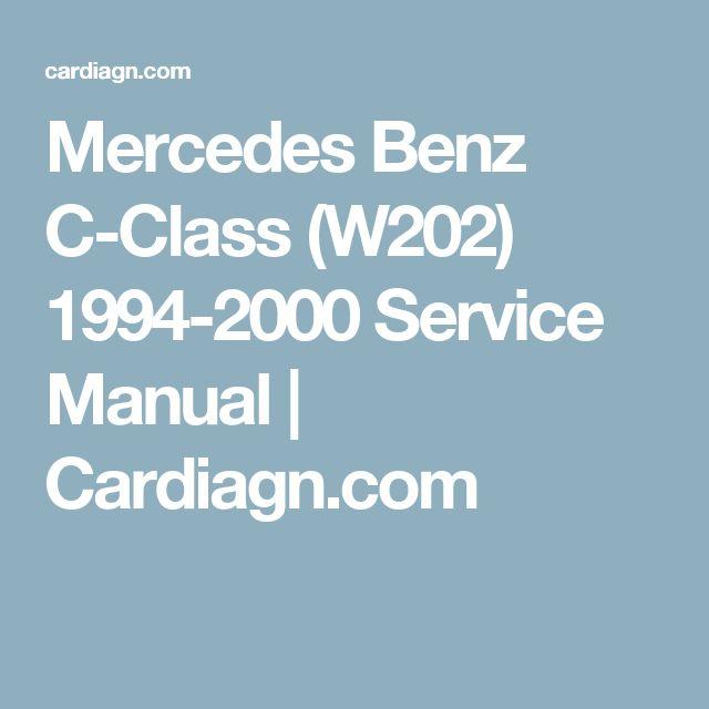 Mercedes Benz C-Class (W202) 1994-2000 Service Manual   Cardiagn.com