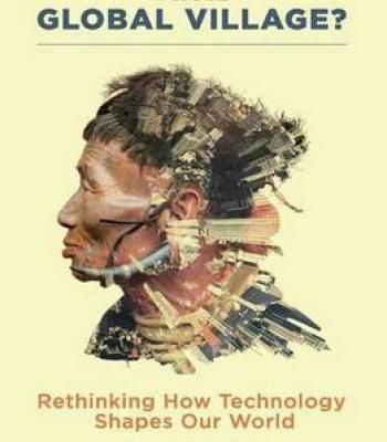 Whose Global Village?: Rethinking How Technology Shapes Our World PDF