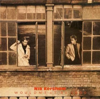 """NIK KERSHAW  """"Wouldn't It Be Good"""" Single from the album Human Racing, 1984"""