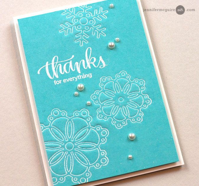 Simon Says Stamp Snowflakes for the Season dies impressions card by Jennifer McGuire