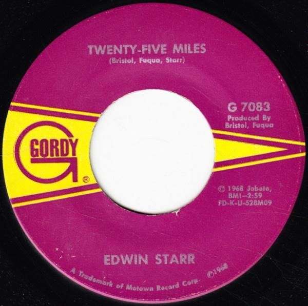 Edwin Starr * Love is my Destination / Twenty-Five Miles 7""