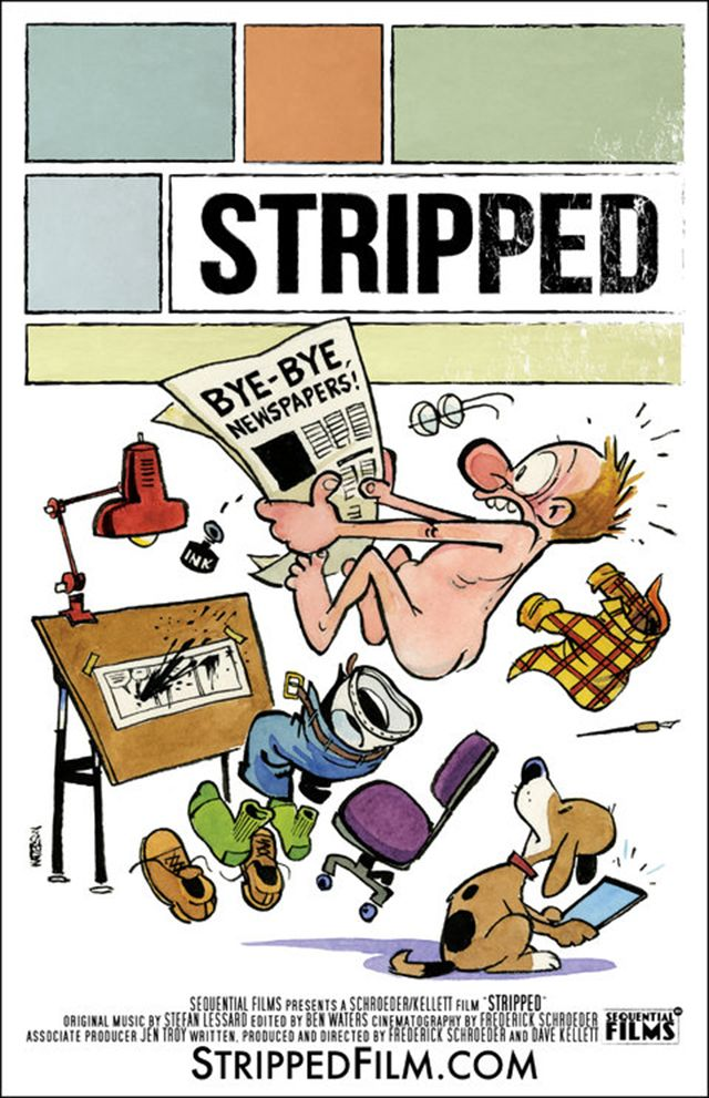 Bill Watterson's poster for the movie Stripped. Good to see you alive and kicking, mr Watterson!