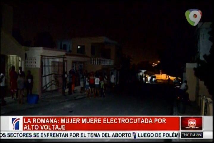 La Romana: Mujer Muere Electrocutada Por Alto Voltaje