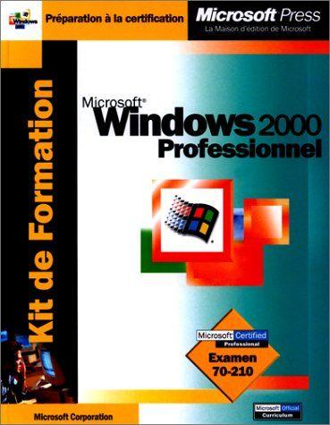 Kit de Formation Microsoft Windows 2000 Professionnel null http://www.amazon.ca/dp/2840825880/ref=cm_sw_r_pi_dp_yFT2ub1TQ3P1E