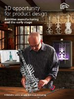 Deloitte University Press Presents: The 3D Printing Opportunity for Product Design