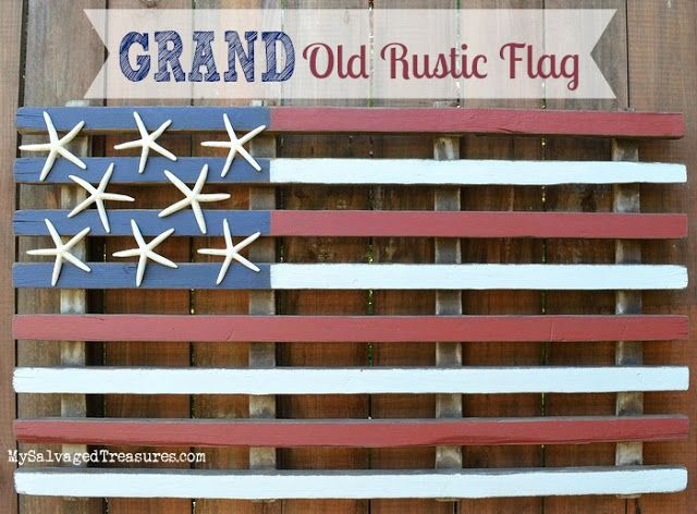 Grand Old Rustic Flag MySalvagedTreasures.com