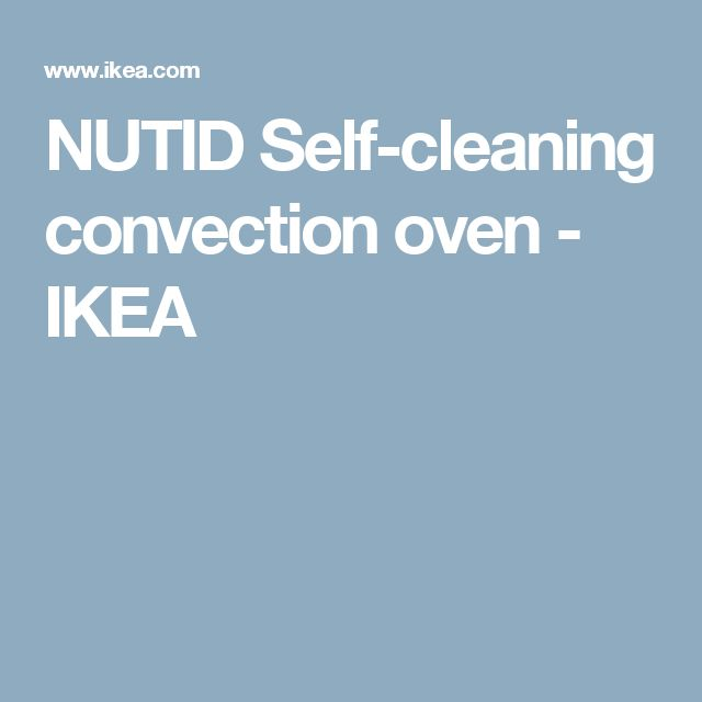 NUTID Self-cleaning convection oven - IKEA