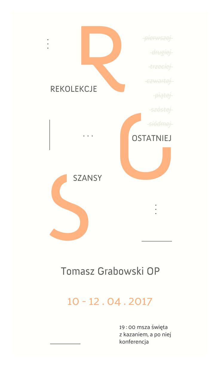 Banner // Rekolekcje Ostatniej Szansy (Poznań, 2017). Projekt: Grzegorz Dąbkowicz OP.