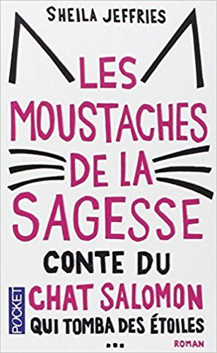 Amazon.fr - Les Moustaches de la sagesse - Sheila JEFFRIES - Livres
