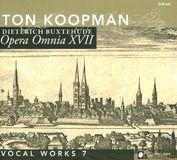 Dietrich Buxtehude: Opera Omnia Xvii - Vocal Works, Vol. 7 [CD]