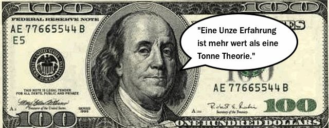"""""""Eine Unze Erfahrung ist mehr wert als eine Tonne Theorie."""" Benjamin Franklin. Dieses Bild stammt aus dem Buch Die Wissenschaft der Gedankenführung Bd. 2 die Intelligenz."""