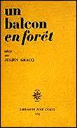 Un balcon en forêt, Julien Gracq