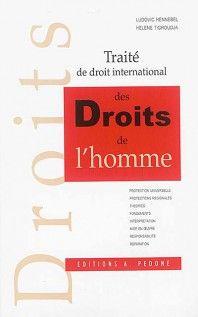 Traité de droit international des droits de l'homme / Ludovic Hennebel, Hélène Tigroudja Editions Pedone, 2016