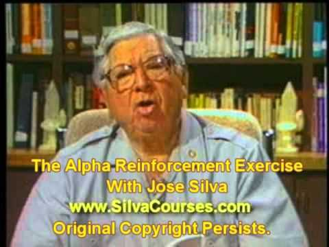 Jose Silva - The Silva Method - The Alpha Reinforcement Exercise