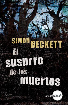 El susurro de los muertos (Simon Beckett)