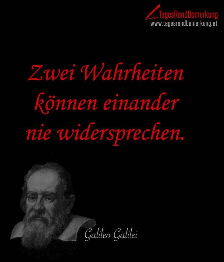 Zwei Wahrheiten können einander nie widersprechen. #QuoteOfTheDay #ZitatDesTages #TagesRandBemerkung #TRB #Zitate #Quotes
