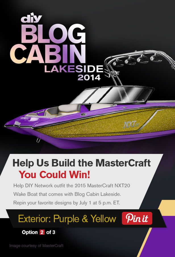 Help DIY Network outfit the boat that comes with Blog Cabin 2014! Repin and like your favorite designs by July 1.: Network Outfit, Helpful Diy, Ideas, Favorite Design, Cabin 2014, Boats, July, Blog Cabin, Diy Network