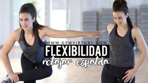 Ganar flexibilidad de piernas y relajar espalda