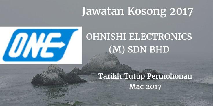 Jawatan Kosong OHNISHI ELECTRONICS (M) SDN BHD Mac 2017  Jawatan Kosong OHNISHI ELECTRONICS (M) SDN BHD Johor Mac 2017  Jawatan Kosong OHNISHI ELECTRONICS (M) SDN BHD Mac 2017  Eternal Sand Sdn Bhd Johor membuka peluang pekerjaan OHNISHI ELECTRONICS (M) SDN BHD terkini bulan Mac ini. Warganegara Malaysia yang berminat kerja OHNISHI ELECTRONICS (M) SDN BHD  Johor dan berkelayakan dipelawa untuk memohon kekosongan jawatan : Design Engineer/Asst Engineer (Mechancal) - 2 Vacancy Responsibilities…