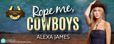 Alexa B. James's's release blitz for Rope Me Cowboy.   Three sexy cowboys. One mishap-prone virgin. What could go wrong?  Title: Rope Me Cowboys  Author: Alexa B. James  Genre: Romantic Comedy  Series: Coyote Ranch Book 1  Publisher: Speak Now  To avoid a public scandal after a night of too much tequila senator's daughter Amber Durant agrees to disappear for three months.   She thinks she's going to babysit her new stepfather's three sons on his ranch in Wyoming. Turns out they're all grown…