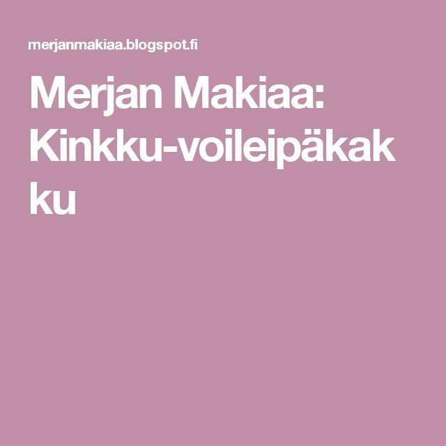 Merjan Makiaa: Kinkku-voileipäkakku