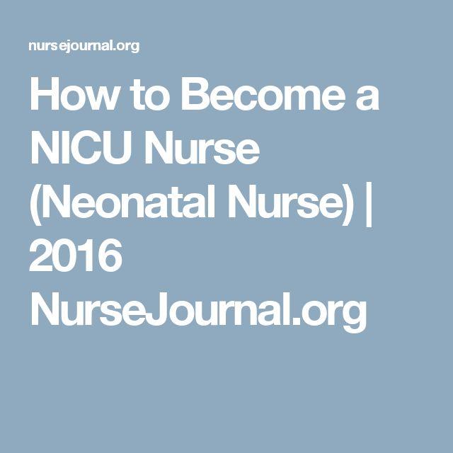 How to Become a NICU Nurse (Neonatal Nurse) | 2016 NurseJournal.org