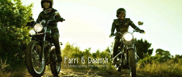 Farri & Daanish: A Motorcycling Pre-Wedding Video on Vimeo