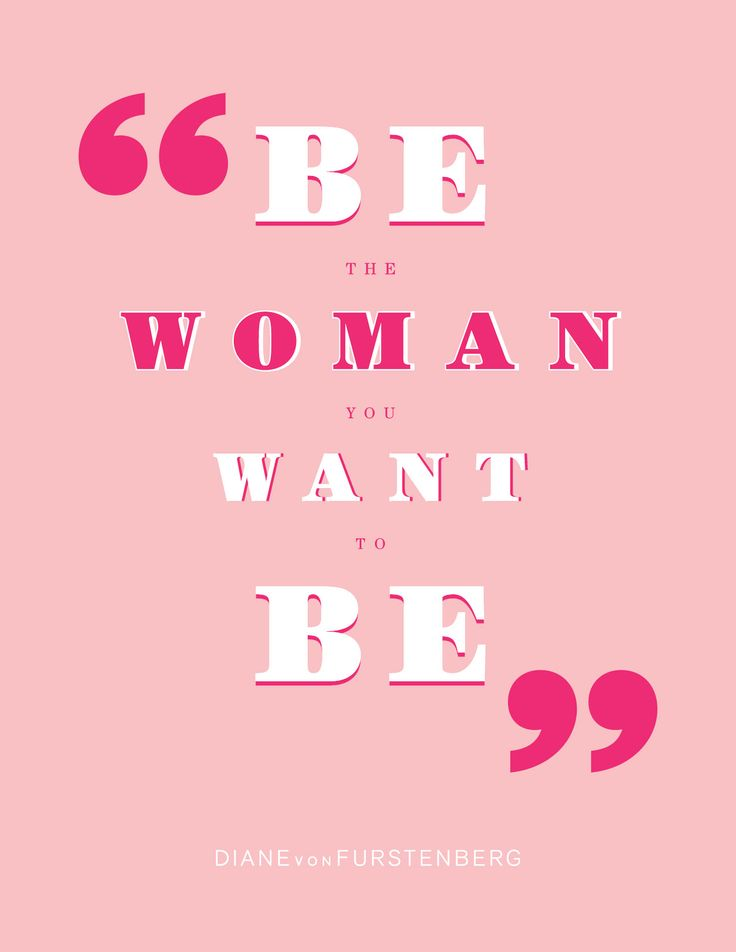 DVF | Be The Woman You Want To Be