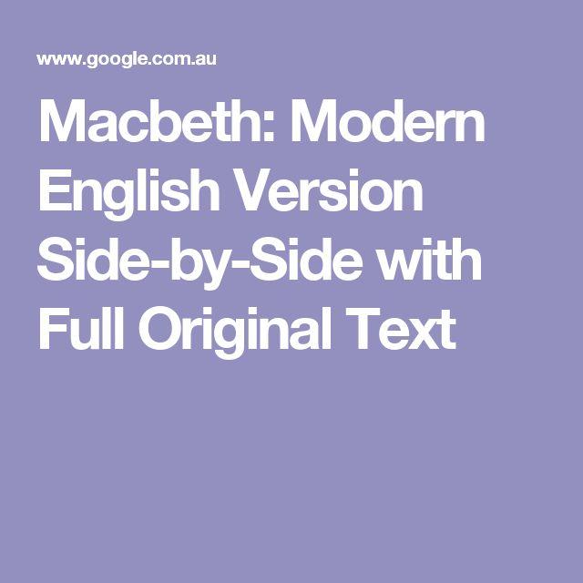 modern english macbeth The 10 best modern takes on shakespeare – in pictures 1960kurosawa's samurai transcriptions of macbeth (throne of blood) his modern version of hamlet.
